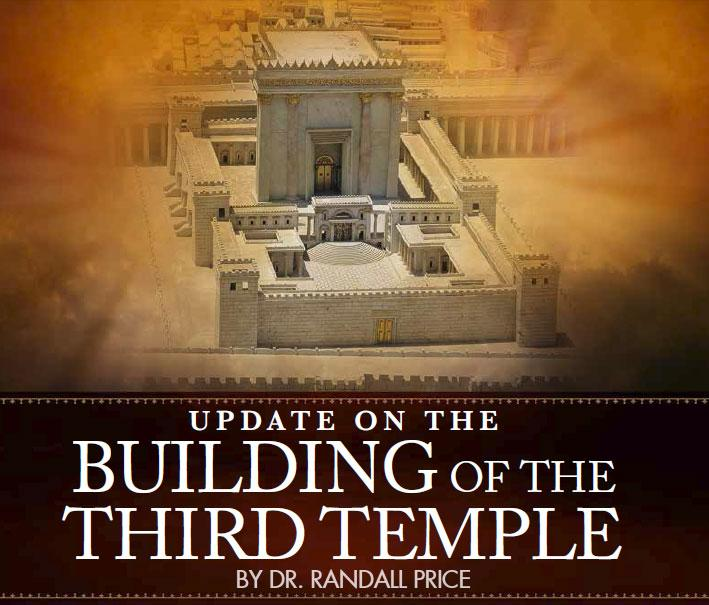 Update on the Building of the Third Temple