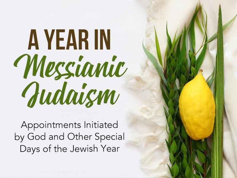 A Year in Messianic Judaism | Jewish Voice Ministries