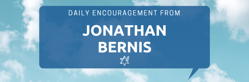 Daily Encouragement from Jonathan Bernis